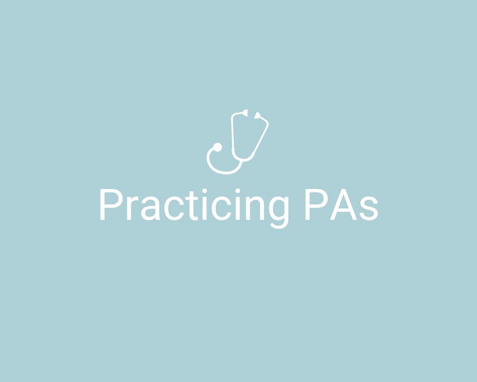 Practicing PAs