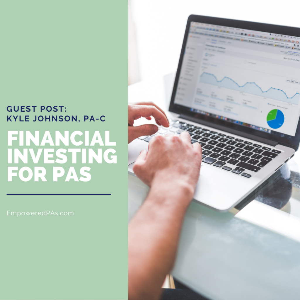 Financial Investing For PAs, Kyle Johnson, PA-C