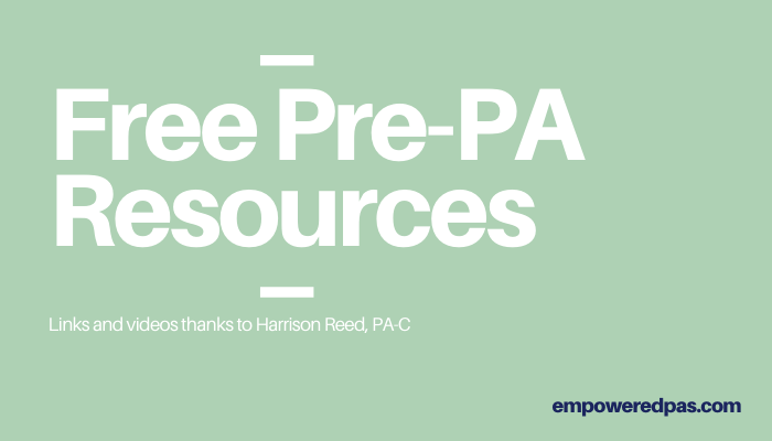 Free Pre-PA Resources